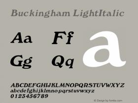 Buckingham LightItalic Rev. 003.000 Font Sample