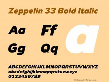 Zeppelin 33 Bold Italic Version 1.000;PS 001.000;hotconv 1.0.38图片样张