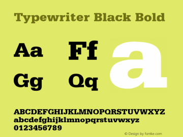 Typewriter Black Bold Rev. 002.001 Font Sample