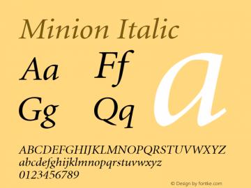 Minion Italic V.1.0 Font Sample