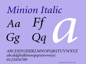Minion Italic 001.000 Font Sample