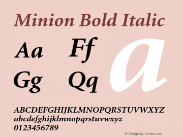 Minion Bold Italic 001.001 Font Sample