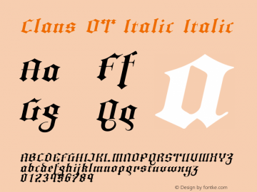 Clans OT Italic Italic Version 1.100 2004 Font Sample