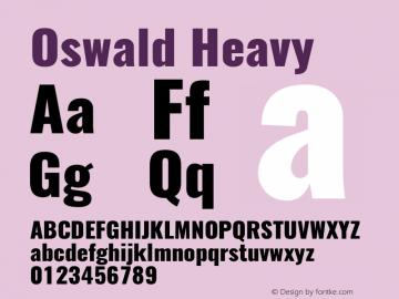 Oswald Heavy 3.0; ttfautohint (v0.95) -l 8 -r 50 -G 200 -x 0 -w