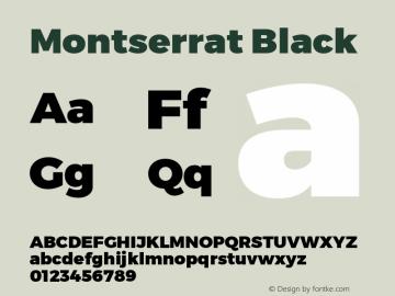 Montserrat Black Version 1.000;PS 002.000;hotconv 1.0.70;makeotf.lib2.5.58329 DEVELOPMENT; ttfautohint (v1.00) -l 8 -r 50 -G 200 -x 14 -D latn -f none -w G Font Sample