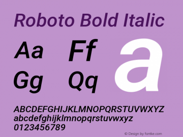 Roboto Bold Italic Version 1.00 September 11, 2014, initial release Font Sample