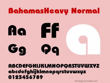 BahamasHeavy Normal 1.0 Tue Nov 17 21:31:54 1992 Font Sample