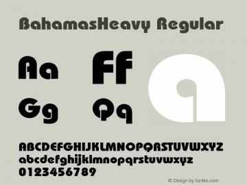 BahamasHeavy Regular 001.003 Font Sample