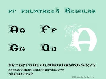 pf_palmtree3 Regular 2001; 1.0, initial release Font Sample