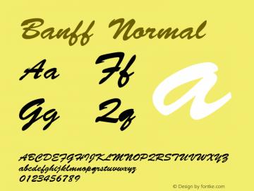 Banff Normal 1.0 Sat Dec 05 15:30:38 1992 Font Sample