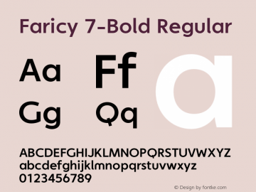 Faricy 7-Bold Regular Version 1.0 | Designer: Chris Dickinson | 2004 T.26 - www.t26.com | Homemade OT version图片样张