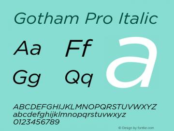 Gotham Pro Italic Version 1.001 Font Sample