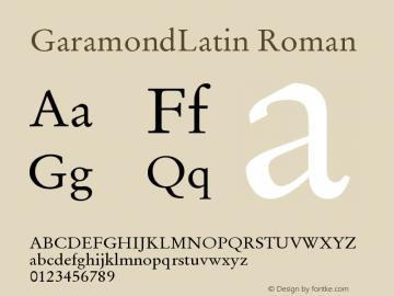 GaramondLatin Roman Version 001.000 Font Sample