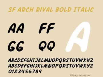 SF Arch Rival Bold Italic ver 1.0; 2000. Freeware. Font Sample