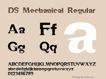 DS Mechanical Regular Version 1.0; 1999; initial release Font Sample