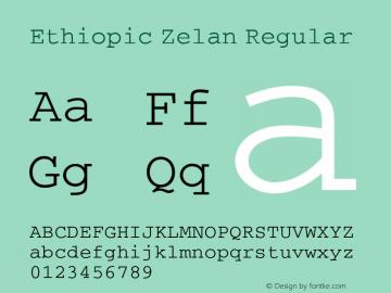 Ethiopic Zelan Regular Version 1.0; 2008; initial release Font Sample