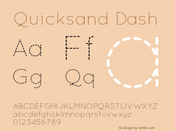 Quicksand Dash 001.000 Font Sample