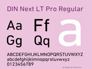 DIN Next LT Pro Regular Version 1.200;PS 001.002;hotconv 1.0.38 Font Sample