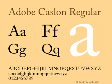 Adobe Caslon Regular 001.001 Font Sample