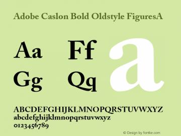 Adobe Caslon Bold Oldstyle FiguresA 1.0 Mon Nov 24 20:48:33 1997 Font Sample