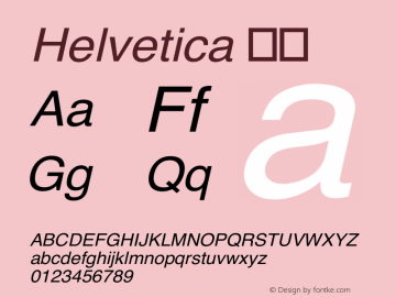 Helvetica 斜体 6.0d3e2 Font Sample