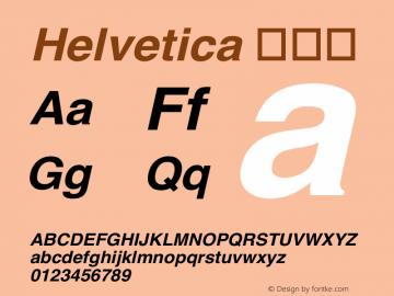 Helvetica 粗斜体 6.0d3e2 Font Sample
