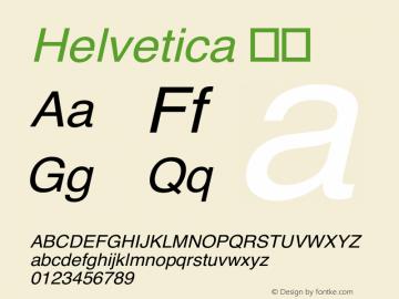 Helvetica 斜体 6.1d19e3 Font Sample