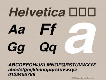 Helvetica 粗斜体 6.1d19e3 Font Sample