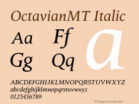 OctavianMT Italic Version 1.00 Font Sample