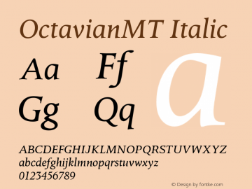 OctavianMT Italic Version 1.00 Font Sample