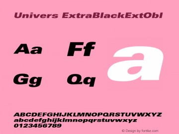 Univers ExtraBlackExtObl Version 001.000 Font Sample