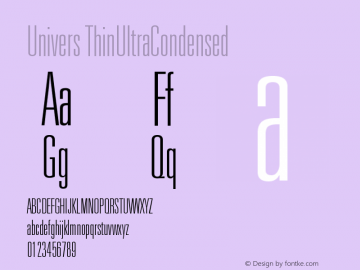 Univers ThinUltraCondensed Version 001.000 Font Sample