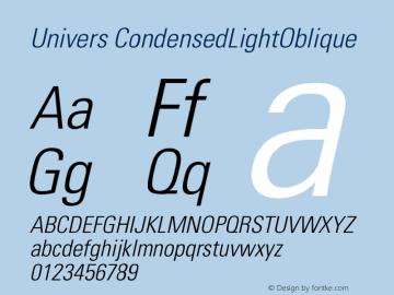 Univers CondensedLightOblique Version 001.002 Font Sample