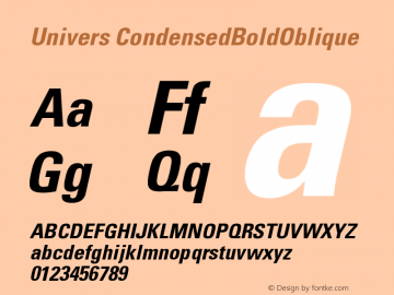 Univers CondensedBoldOblique Version 001.002 Font Sample