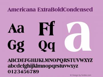 Americana ExtraBoldCondensed Version 003.001 Font Sample