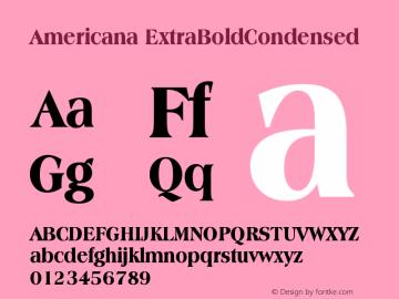 Americana ExtraBoldCondensed Version 003.001图片样张