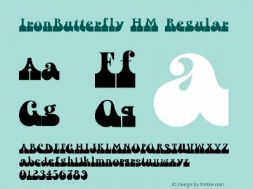 IronButterfly HM Regular Version 001.000 Font Sample