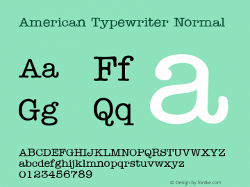 American Typewriter Normal Unknown Font Sample