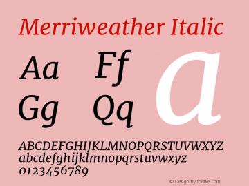 Merriweather Italic Version 1.005 Font Sample