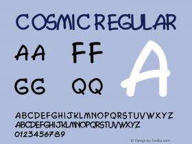 Cosmic Regular v1.0c Font Sample