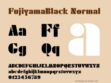 FujiyamaBlack Normal 1.0 Wed Nov 18 01:32:18 1992 Font Sample