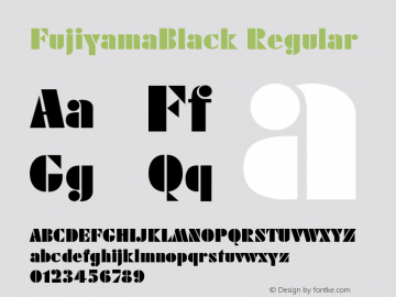 FujiyamaBlack Regular 001.003 Font Sample
