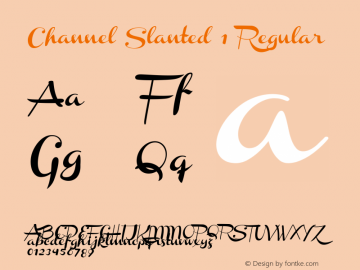 Channel Slanted 1 Regular Version 001.000 Font Sample