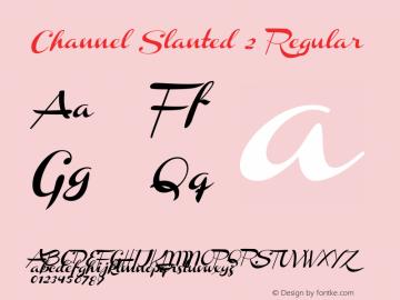 Channel Slanted 2 Regular Version 001.000 Font Sample