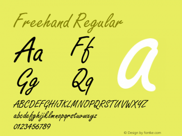 Freehand Regular Font Version 2.6; Converter Version 1.10 Font Sample