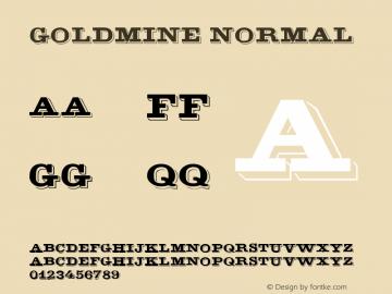 GoldMine Normal 1.0 Sat Dec 05 15:58:06 1992 Font Sample