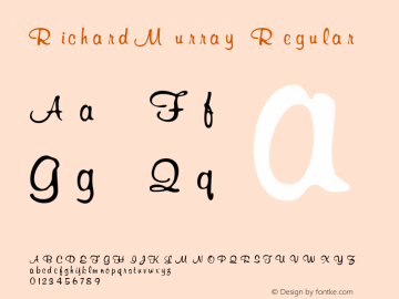 RichardMurray Regular Altsys Fontographer 3.5  7/6/93 Font Sample
