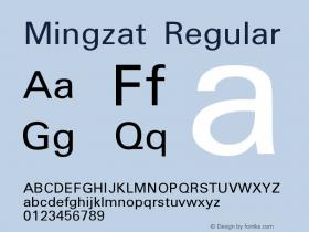 Mingzat Regular Version 0.020 Font Sample