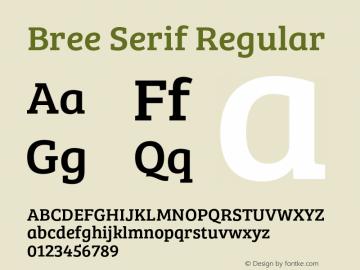 Bree Serif Regular Version 1.001 Font Sample