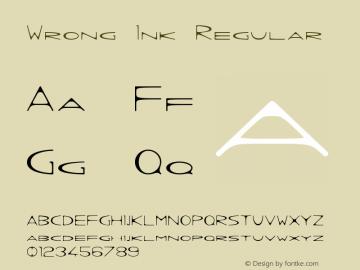 Wrong Ink Regular Version 1.000 2012 initial release Font Sample